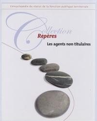 Lorène Delepau - Les agents non titulaires.