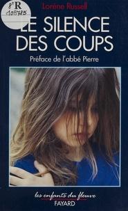 Lorène Russell - Le silence des coups.