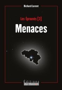 Lorent Richard - Menaces.