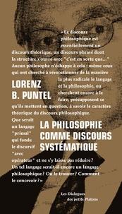 Lorenz Bruno Puntel - La philosophie comme discours systématique - Dialogue avec Emmanuel Tourpe sur les fondements d'une théorie des étants, de l'Etre et de l'Absolu.