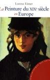 Lorenz Eitner - La Peinture du XIXe siècle en Europe.