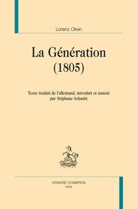 Lorenz Oken - La génération (1805).