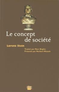 Lorenz Stein - Le concept de société.