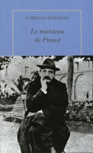 Goodtastepolice.fr Le manteau de Proust - Histoire d'une obsession littéraire Image