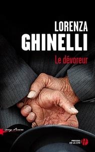 Lorenza Ghinelli - Le dévoreur.