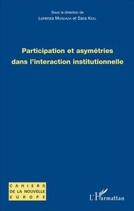 Lorenza Mondada et Sara Keel - Participation et asymétries dans l'interaction institutionnelle.