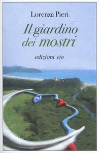 Lorenza Pieri - Il giardino dei mostri.