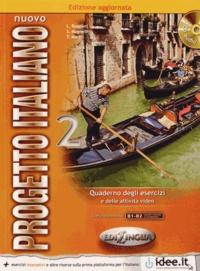 Lorenza Ruggieri et Sandro Magnelli - Nuovo Progetto Italiano 2 livello elementare B1-B2 - Quaderno degli esercizi a delle attività video. 2 CD audio