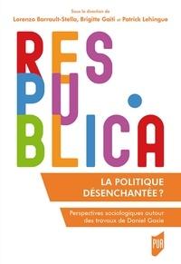 La politique désenchantée ? - Perspectives sociologiques autour des travaux de Daniel Gaxie.pdf