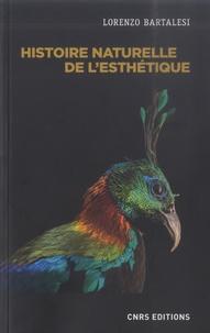 Lorenzo Bartalesi - Histoire naturelle de l'esthétique.