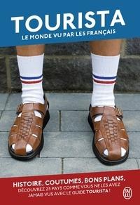 Lorenzo Callegari et Marie Misset - Tourista - Le monde vu par les Français.