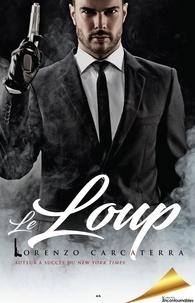 Lorenzo Carcaterra - Le Loup.