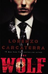 Lorenzo Carcaterra - The Wolf.