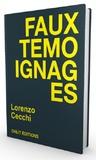 Lorenzo Cecchi - Faux témoignages.