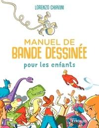 Lorenzo Chiavini - Manuel de bande dessinée pour les enfants.