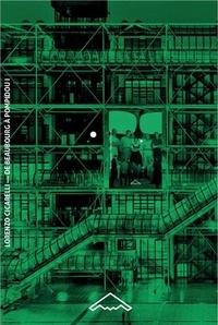 Lorenzo Ciccarelli - De Beaubourg à Pompidou - Tome 1, Les architectes (1968-1971).