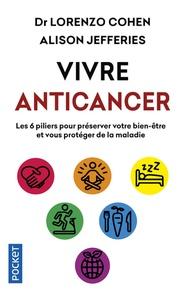 Vivre anticancer - Les 6 piliers pour préserver votre bien-être et vous protéger contre la maladie.pdf