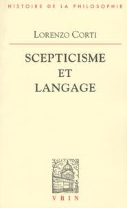 Lorenzo Corti - Scepticisme et langage.