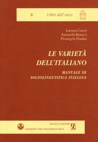 Lorenzo Coveri et Antonella Benucci - Le varieta dell'italiano - Manuale di sociolinguistica italiana.