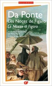 Lorenzo Da Ponte - Trois livrets pour Mozart  : Le nozze di Figaro.