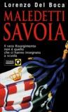 Lorenzo Del Boca - Maledetti savoia.