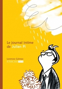 Lorenzo Gomez - Le journal intime de Julian Pi.