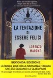 Lorenzo Marone - La tentazione di essere felici.