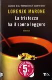 Lorenzo Marone - La tristezza ha il sonno leggero.