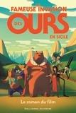 Lorenzo Mattoti et Jean-Luc Fromental - La fameuse invasion des ours en Sicile - Le roman du film.