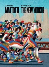 Lorenzo Mattotti - Covers for the New Yorker.