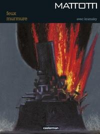 Lorenzo Mattotti - Feux / Murmure.