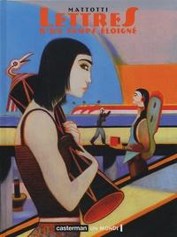 Lorenzo Mattotti et Gabriella Giandelli - Lettres d'un temps éloigné.