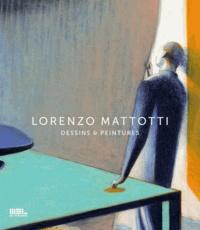 Lorenzo Mattotti - Lorenzo Mattotti - Dessins & peintures.