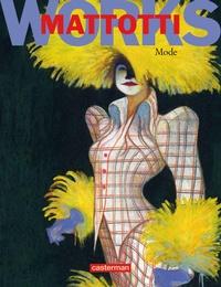 Lorenzo Mattotti - Mattotti works - Mode.