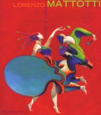 Lorenzo Mattotti - Segni e colori.