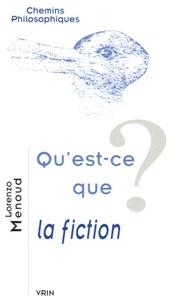 Lorenzo Menoud - Qu'est-ce que la fiction ?.