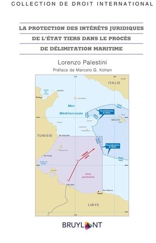 La protection des intérêts juridiques de l'Etat tiers dans le procès de délimitation maritime