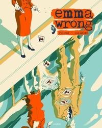 Lorenzo Palloni et Laura Guglielmo - Emma Wrong.