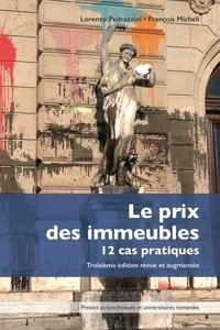 Lorenzo Pedrazzini et François Micheli - Le prix des immeubles - 12 cas pratiques.