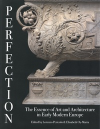 Accentsonline.fr Perfection : The Essence of Art and Architecture in Early Modern Europe Image