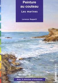 Lorenzo Rappelli - Peinture au couteau - Les marines.