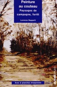 Lorenzo Rappelli - Peinture au couteau - Paysages, campagne, forêt.