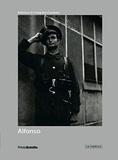 Lorenzo Silva - Alfonso - El cronista silencioso.