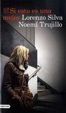 Lorenzo Silva et Noemi Trujillo - Si esto es una mujer.