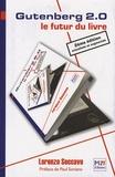 Lorenzo Soccavo - Gutenberg 2.0 - Le futur du livre.
