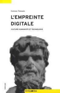 Lorenzo Tomasin - L'empreinte digitale - Culture humaniste et technologie.