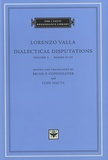 Lorenzo Valla - Dialectical Disputations - Volume 2 : Books II - III.