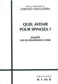 Histoiresdenlire.be Quel avenir pour Spinoza ? Enquête sur les spinozismes à venir Image