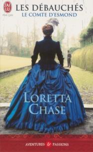 Loreta Chasr - Les débauchés - Le comte d'Esmond.