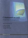 Loreto Nunez et Myriam Olah - Création(s) en exil - Perspectives interdisciplinaires.